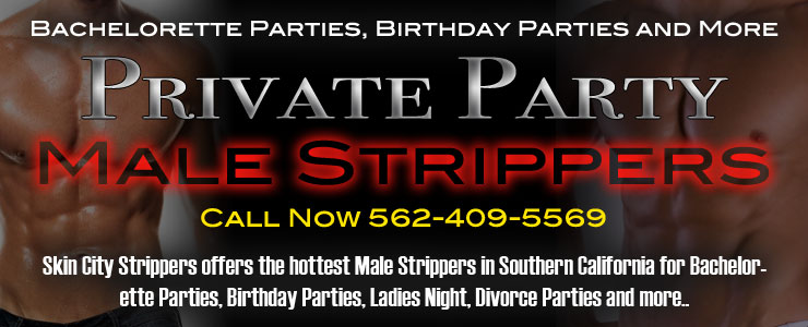 Costa Mesa Male Strippers